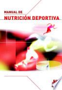 Manual de nutricio?n deportiva [electronic resource]