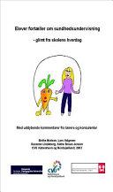 Elever fort챈ller om sundhedsundervisning [electronic resource]