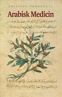 Arabisk medicin [electronic resource]