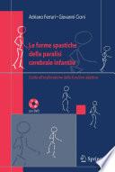 Le forme spastiche della paralisi cerebrale infantile Guida all?셞splorazione delle funzioni adattive /  [electronic resource]