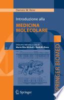Introduzione alla Medicina Molecolare [electronic resource]