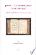 John the Physician's Therapeutics : A Medical Handbook in Vernacular Greek [electronic resource]