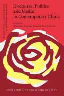 Discourse, Politics and Media in Contemporary China [electronic resource]