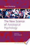 The New Science of Axiological Psychology [electronic resource]