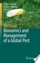 Bemisia: Bionomics and Management of a Global Pest [electronic resource]