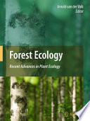 Forest Ecology Recent Advances in Plant Ecology /  [electronic resource]