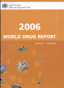 2006 World Drug Report [electronic resource]