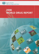 2008 World Drug Report [electronic resource]
