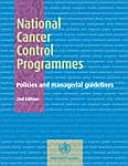 National cancer control programmes : policies and managerial guidelines [electronic resource]