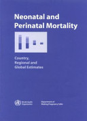 Neonatal and Perinatal Mortality [electronic resource]