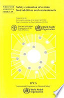 Safety Evaluation of Certain Food Additives : Sixty-eighth Meeting of the Joint FAO/WHO Expert Committee on Food Additives [electronic resource]