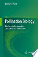 Pollination Biology Biodiversity Conservation and Agricultural Production /  [electronic resource]