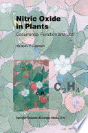 Nitric Oxide in Plants Occurrence, Function and Use /  [electronic resource]