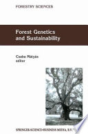 Forest Genetics and Sustainability [electronic resource]