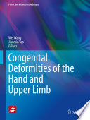 Congenital Deformities of the Hand and Upper Limb [electronic resource]