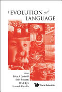 The Evolution of Language [electronic resource]