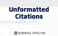 [Advanced 29] Unformatted Citations